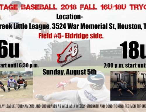 Advantage Baseball 16u – 18u Tryouts – Sunday August 5, 2018